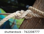 rope  tie a rope  knot ... | Shutterstock . vector #762208777