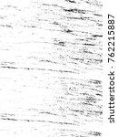 grunge black and white pattern. ... | Shutterstock . vector #762215887