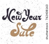 new year sale.lettering on... | Shutterstock .eps vector #762408163