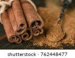 cinnamon sticks and powder on...   Shutterstock . vector #762448477