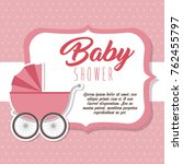 baby shower greeting card | Shutterstock .eps vector #762455797