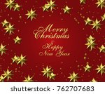 new year christmas. gold leaf.... | Shutterstock . vector #762707683