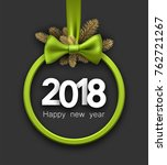 2018 new year card with... | Shutterstock .eps vector #762721267