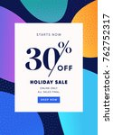 holiday sale banner  30  off... | Shutterstock .eps vector #762752317