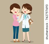 mom with baby and pediatrician... | Shutterstock .eps vector #762757693