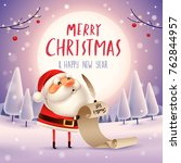 merry christmas  santa claus is ... | Shutterstock .eps vector #762844957