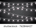 christmas lights isolated on... | Shutterstock .eps vector #762846427