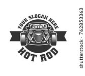 template of hot rod car logo ... | Shutterstock .eps vector #762853363