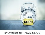alarm clock with text gdpr... | Shutterstock . vector #762953773