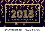 christmas banner with sign 2018 ... | Shutterstock .eps vector #762954703