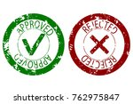 approved and rejected stamp... | Shutterstock .eps vector #762975847