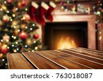 table background and fireplace... | Shutterstock . vector #763018087