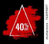 40  off sale discount banner in ... | Shutterstock .eps vector #763099897