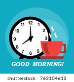good morning wish  alarm clock... | Shutterstock .eps vector #763104613