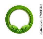 green leaf frame.vector... | Shutterstock .eps vector #763135873