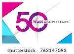 50th years anniversary logo ... | Shutterstock .eps vector #763147093