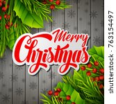 merry christmas text on paper... | Shutterstock . vector #763154497
