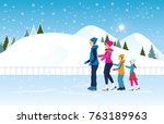 happy family skating on ice... | Shutterstock .eps vector #763189963