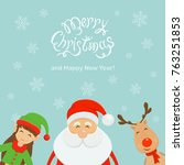 text merry christmas and happy... | Shutterstock .eps vector #763251853