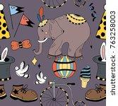 seamless pattern circus... | Shutterstock .eps vector #763258003