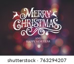 merry christmas and happy new... | Shutterstock .eps vector #763294207