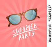 summer party poster with... | Shutterstock .eps vector #763295587
