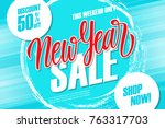 new year sale special offer... | Shutterstock .eps vector #763317703