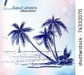 Stock vector summer holiday tropical island hand drawn illustration 76332070