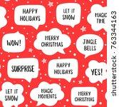 seamless pattern holiday speech ... | Shutterstock .eps vector #763344163