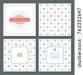 christmas greeting card vector... | Shutterstock .eps vector #763352647