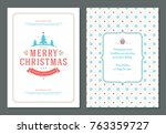christmas greeting card design... | Shutterstock .eps vector #763359727