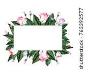watercolor floral frame. flower ... | Shutterstock . vector #763392577