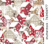 winter houses for christmas... | Shutterstock .eps vector #763406977