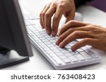 man working in office. close up ... | Shutterstock . vector #763408423