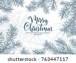 christmas sketch hand drawn... | Shutterstock .eps vector #763447117