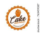bakery hand written lettering... | Shutterstock .eps vector #763459387