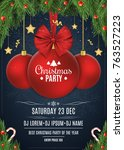 invitation to a christmas party.... | Shutterstock .eps vector #763527223