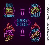 fast food neon sign vector set. ... | Shutterstock .eps vector #763549543