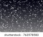 falling snow texture. winter... | Shutterstock .eps vector #763578583