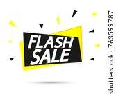 flash sale tag  banner design... | Shutterstock .eps vector #763599787