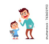 father scolding his son. angry... | Shutterstock .eps vector #763601953