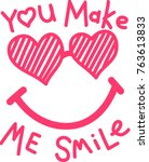 cute slogan illustration ... | Shutterstock .eps vector #763613833