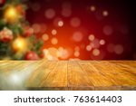 christmas table background and... | Shutterstock . vector #763614403