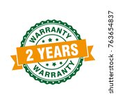 two years warranty sign label... | Shutterstock .eps vector #763654837