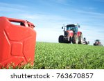 fuel and agriculture machines....   Shutterstock . vector #763670857