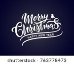 merry christmas vector text... | Shutterstock .eps vector #763778473