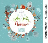 have a holly jolly christmas ...   Shutterstock .eps vector #763808983