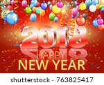 happy new year 2018 bright red... | Shutterstock .eps vector #763825417