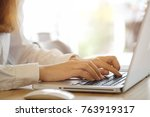 close up woman working at home... | Shutterstock . vector #763919317