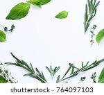 aromatic herbs   basil  thyme ... | Shutterstock . vector #764097103